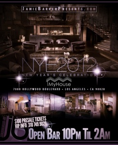 MyHouse Hollywood 2012 New Years Eve | Los Angeles Nightlife Guide for ...