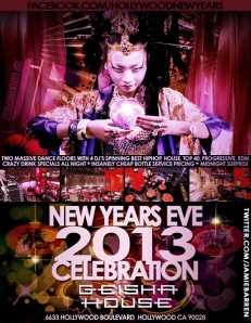 Geisha House New Years Eve 2013 in Hollywood