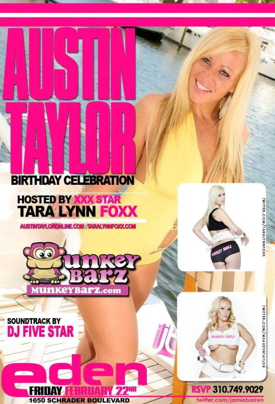 Eden Hollywood Party w/MunkeyBarz, Tara Lynn Foxx and Austin Taylor