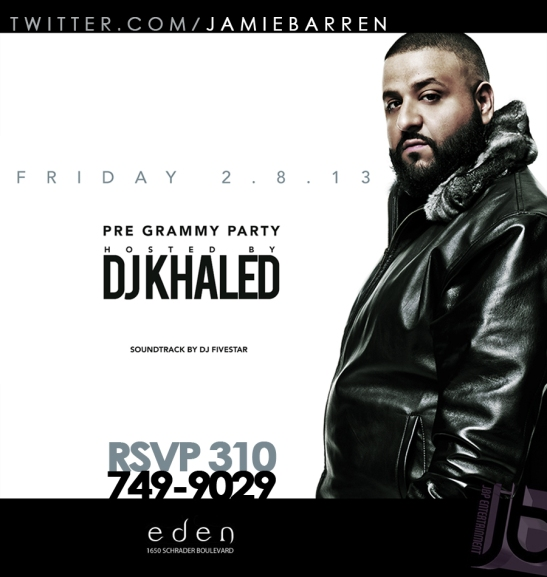 Dj Khaled Hosts Friday Eden Hollywood