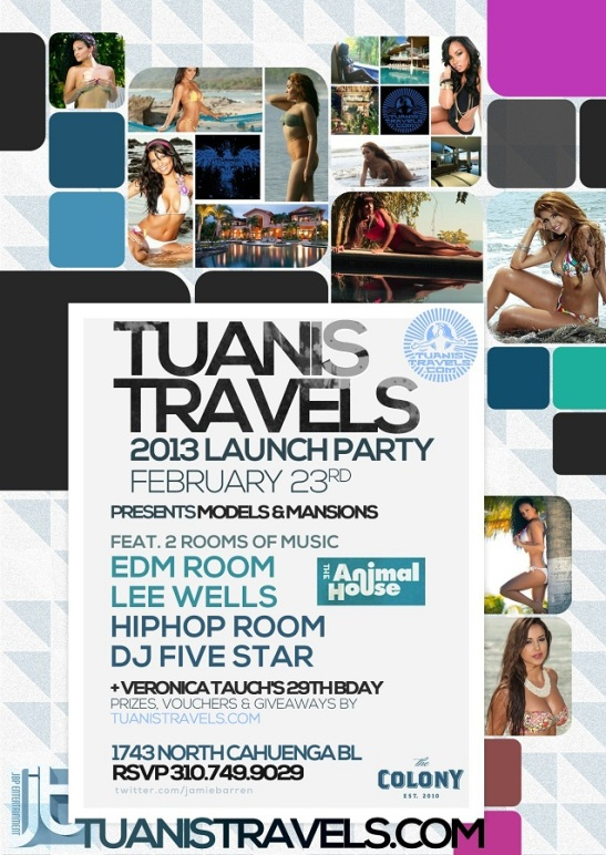 Tuanis Travels Launch Party at Colony Hollywood