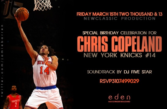 NY Knicks Chris Copeland NBA Birthday at Eden Nightclub