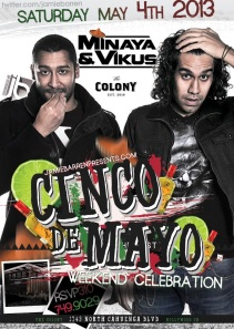 Pre-Cinco De Mayo Bash at Colony Hollywood