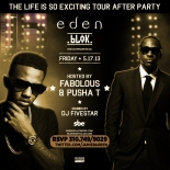 Fabolous and Pusha T Host Eden Fridays