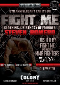 Fight Me MMA Brand Clothing Anniversary Party