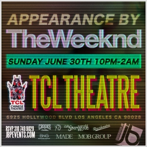 TheWeeknd X Crooks X Chinese Theatres