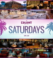 """Saturdays at Colony Hollywood Nightclub LA"""