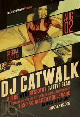 Dj Catwalk at Eden Hollywood Friday, August 2nd 2013