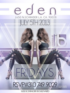 Eden Nightclub Hollywood Friday July 5th
