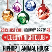 """Colony Hollywood Saturdays 2013 December 28 flyer image"""