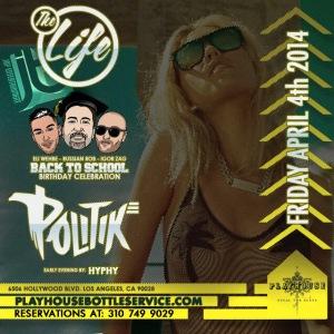 DJ Politik Friday Playhouse Hollywood