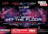 """Season 2 Launch Party for Vh1's Hit The Floor at Lure"""