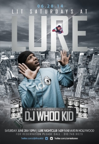 :LIT Saturdays Lure | DJ Whoo Kid""