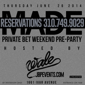 """""""Wale Hosts Private BET Weekend Pre-Party Project Club LA"""""""