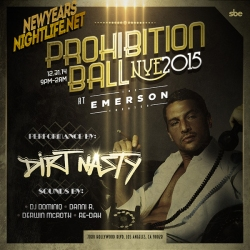 """Dirt Nasty NYE Emerson Theatre 2015"""