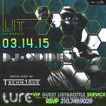 """""""Lure Nightclub Saturday 14th March 2015"""""""