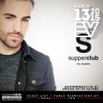 Supperclub Friday 13th March 2015
