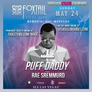 Diddy Memorial Day Weekend 2015 Foxtail Las Vegas