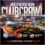 Friday Hollywood Club Crawl