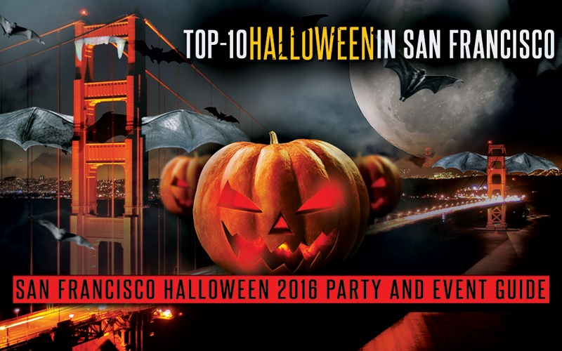 10 best bay area halloween 2016 events guide hollywood la nightlife 2017 nightclubs events guide - Halloween Bay Area Events